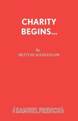 Charity Begins at Home: a Play