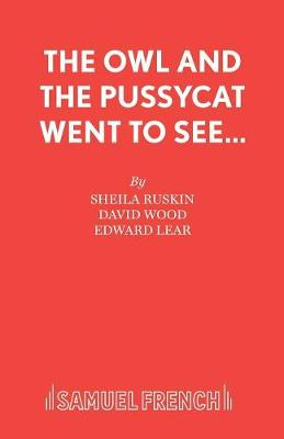 The Owl and the Pussycat Went to See....: Libretto