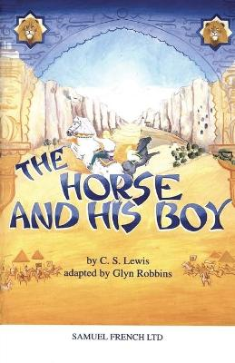 The Horse and His Boy: Play