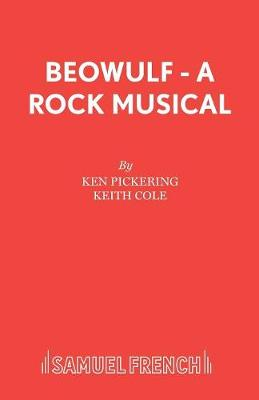"""Beowulf"": A Rock Musical: Libretto"