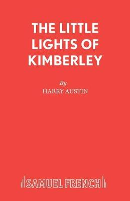 """""""The Little Lights of Kimberley and Other Plays"""
