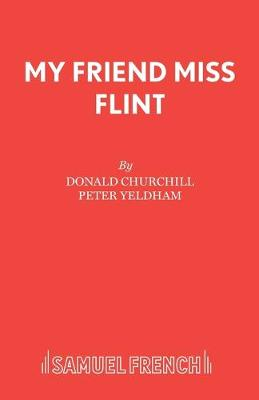 My Friend Miss Flint