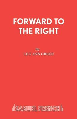 Forward to the Right: A Play of Joan of Arc