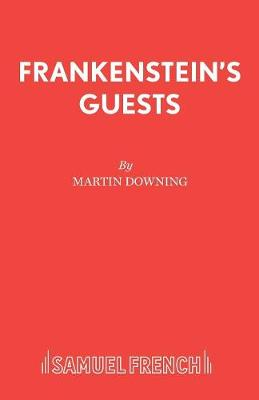 Frankenstein's Guests