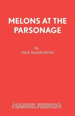 Melons at the Parsonage