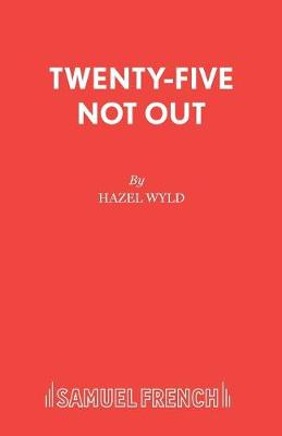 Twenty-five Not Out