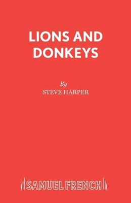 Lions and Donkeys