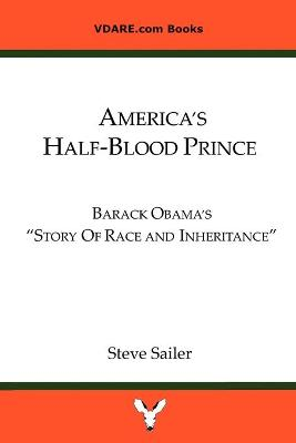 "America's Half-Blood Prince: Barack Obama's ""Story of Race and Inheritance"""