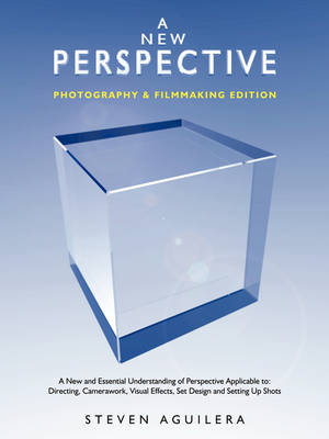 A New Perspective * Photography & Filmmaking Edition