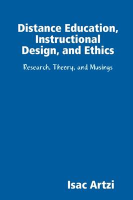 Distance Education, Instructional Design, and Ethics
