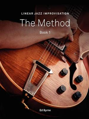 Linear Jazz Improvisation Method Book I