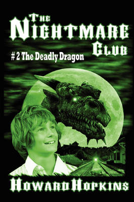 The Nightmare Club #2: The Deadly Dragon