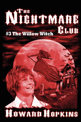 The Nightmare Club #3: The Willow Witch