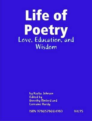 Life of Poetry: Love, Education, and Wisdom