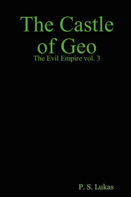 The Evil Empire Vol. 3 The Castle Of Geo