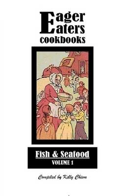 Eager Eaters Cookbooks, Fish and Seafood