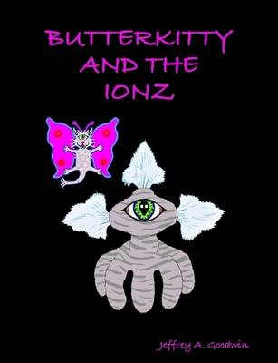 Butterkitty and the Ionz
