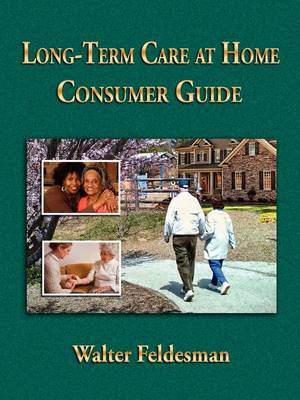 Long-term Care at Home Consumer Guide