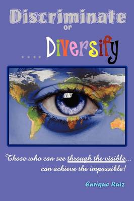 Discriminate or Diversify
