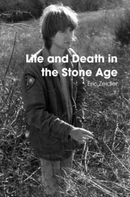 Life and Death in the Stone Age