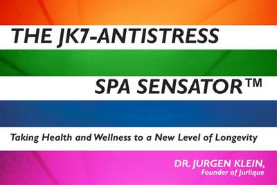 The JK7-Antistress SPA Sensator: Taking Health and Wellness to a New Level of Longevity
