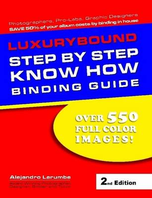 Luxurybound Books Step by Step Know How Binding Guide