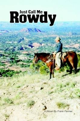 Just Call Me Rowdy - Paperback