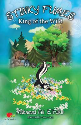 Stinky Fumes: King of the Wild Vol 1