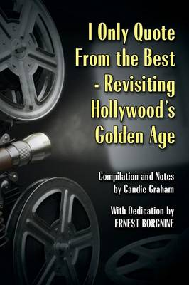 I Only Quote from the Best: Revisiting Hollywood's Golden Age