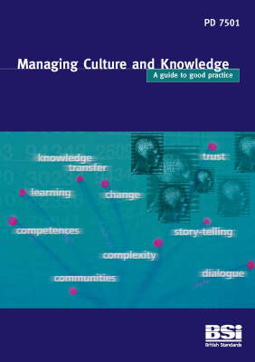 Managing Culture and Knowledge: Guide to Good Practice: PD 7501