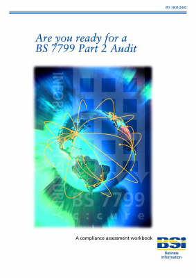 Are You Ready for BS7799 Part 2 Audit