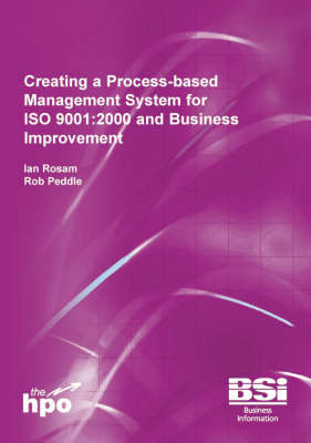 Creating a Process-based Management System for IS0 9001:2000 and Business Improvement