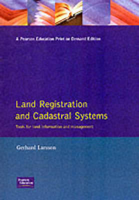 Land Registration & Cadastral Systems: Tools for Land Information and Management