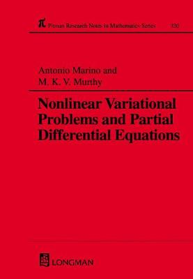 Nonlinear Variational Problems and Partial Differential Equations