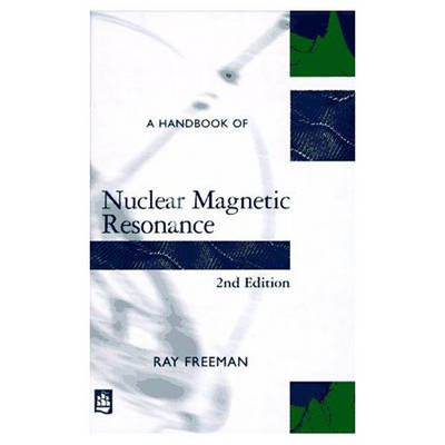 A Handbook of Nuclear Magnetic Resonance