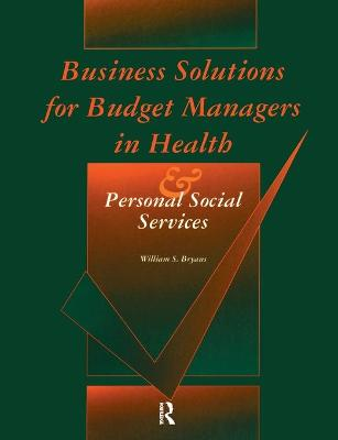 Business Solutions for Budget Managers in Health and Personal Social Services