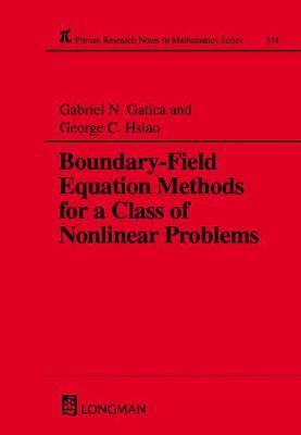 Boundary-field Equation Methods for a Class of Nonlinear Problems
