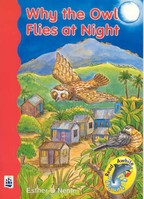 Why The Owl Flies At Night