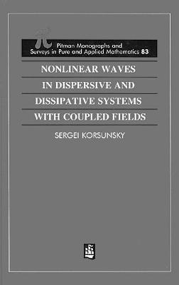 Nonlinear Waves in Dispersive and Dissipative Systems
