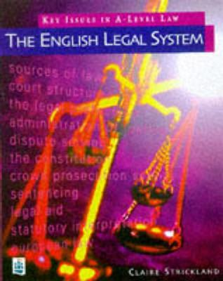 Key Issues in A-Level Law: The English Legal System