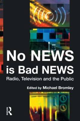No News is Bad News: Television, Radio and the Public