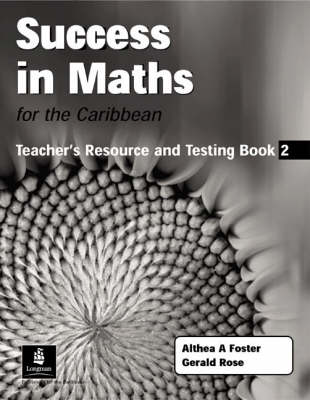 Success in Maths for the Caribbean: Bk. 2: Teacher Resource & Testing Book