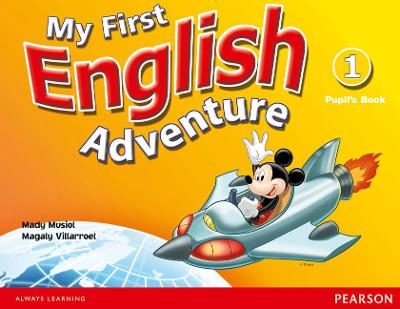 My First English Adventure Level 1 Pupils Book: 1: My First English Adventure Level 1 Pupils Book