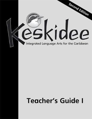 Keskidee Teacher's Guide 1 Second Edition