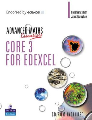 A Level Maths Essentials Core 3 for Edexcel Book and CD-ROM
