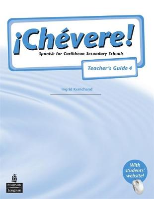 Chevere! Teacher's Guide 4