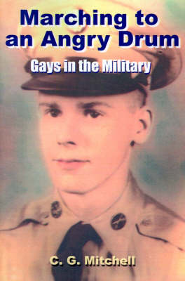 Marching to an Angry Drum: Gays in the Military