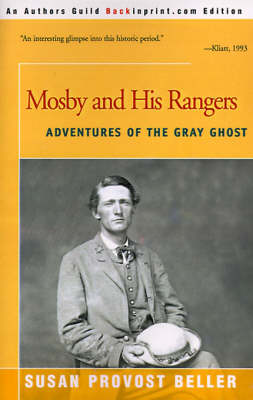 Mosby and His Rangers: Adventures of the Gray Ghost