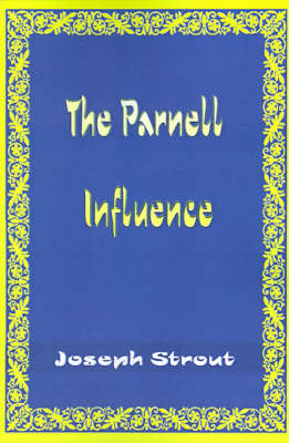 The Parnell Influence