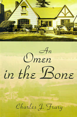 An Omen in the Bone